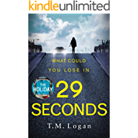 29 Seconds: The gripping thriller from the million-copy Sunday Times bestselling author of THE HOLIDAY and THE CATCH