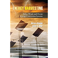 Energy Harvesting: Solar, Wind, and Ocean Energy Conversion Systems (Energy, Power Electronics, and Machines) (English…