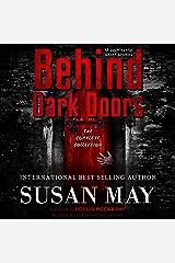 Behind Dark Doors: The Complete Collection Audible Audiobook