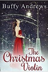 The Christmas Violin Kindle Edition