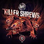 Killer Shrew [Explicit]