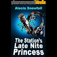 The Station's Late Nite Princess (English Edition)