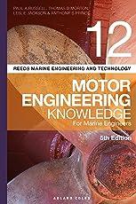 Reeds Vol 12 Motor Engineering Knowledge for Marine Engineers (Reeds Marine Engineering and Technology Series Book 15)