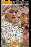 The Governess of Banbury Park: A Regency Romance