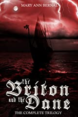 The Briton and the Dane  The Complete Trilogy  2nd Edition Kindle Edition