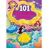 101 Princess Stories: Colourful Illustrated Stories (101 Series)