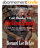 Cold Blooded Assassin Book 7: Hell on Earth (Nick McCarty Assassin) (English Edition)