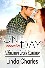 One More Day (A Bindarra Creek Romance) Kindle Edition