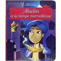 Minicontes classiques : Aladin et la lampe merveilleuse
