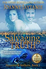 Salvaging Truth: A Mystery Thriller Novel (Hunters & Seekers Book 1) Kindle Edition