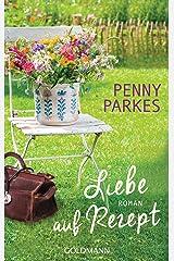Liebe auf Rezept: Roman (German Edition) Kindle Edition