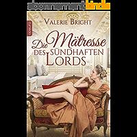 Die Mätresse des sündhaften Lords (German Edition)