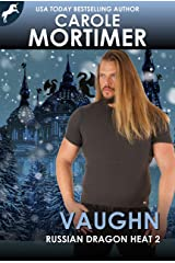Vaughn (Russian Dragon Heat 2) Kindle Edition