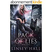 Pack of Lies (Shadow Guild: Wolf Queen Book 3) (English Edition)