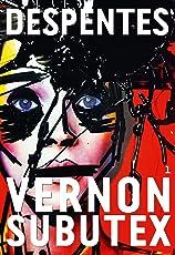 Vernon Subutex, 1 : roman (Littérature Française) (French Edition)