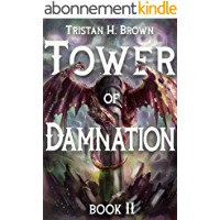 Tower of Damnation (A LitRPG and GameLIT Saga): Book Two, Arcana (English Edition)