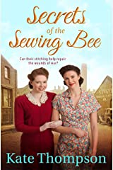Secrets of the Sewing Bee Kindle Edition
