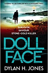 Doll Face: a serial killer thriller with a shocking twist (DI Tudor Manx Book 2) Kindle Edition