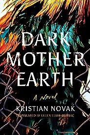 Dark Mother Earth (English Edition)