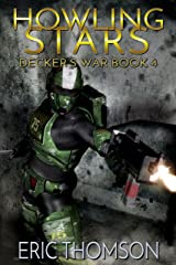 Howling Stars (Decker's War Book 4) Kindle Edition