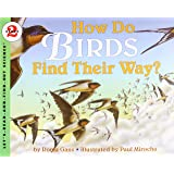 How Do Birds Find Their Way?: Let's Read and Find out Science - 2: 1