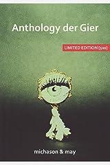 Anthology der Gier: Limited Edition [500] Broschiert