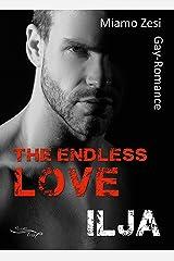 Ilja: The endless love Kindle Ausgabe