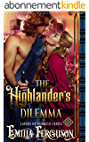 The Highlander's Dilemma (Lairds of Dunkeld Series) (A Medieval Scottish Romance Story) (English Edition)