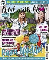 Sonderheft MIXX: food with love: 102 Lieblingsrezepte aus aller Welt von Manuela und Joëlle Herzfeld
