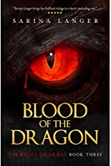 Blood of the Dragon (Relics of Ar'Zac Book 3) Kindle Edition