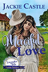 Merciful Love (The Lavender Vale Farm Series Book 1) Kindle Edition