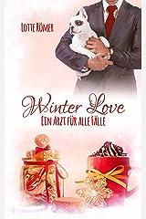 Winter Love - Ein Arzt für alle Fälle Kindle Ausgabe