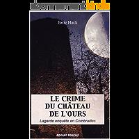 Le crime du château de l'Ours: Lagarde enquête (T7)