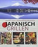 Japanisch Grillen: Yakitori, Steaks, Meeresfrüchte und Gemüse