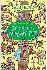 The Folk of the Faraway Tree (The Magic Faraway Tree) Paperback