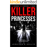 Killer Princesses: A gripping and gritty crime thriller with a killer twist