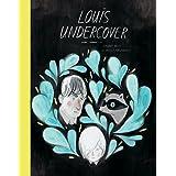 Louis Undercover