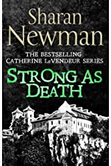 Strong as Death: Number 4 in series (Catherine LeVendeur Mysteries) Kindle Edition