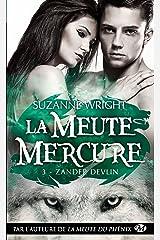 Zander Devlin: La Meute Mercure, T3 Format Kindle