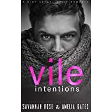Vile Intentions: A Dark Sports Bully Romance (Ruthless Bullies Book 1) (English Edition)