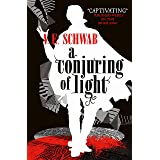 A Conjuring of light: 3 (Shades of Magic)