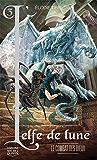 L'elfe de lune 3 - Le combat des dieux