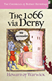 The 1066 via Derby (The Chronicles of Brother Hermitage Book 18)