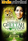 Cheetah Manor - Der Schwur der Indianerin