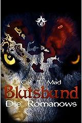 Blutsbund Die Romanows: Sammelband Kindle Ausgabe