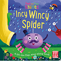 Incy Wincy Spider: A baby sing-along book (Peek and Play Rhymes)