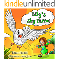 Lily's Shy Parrot: Learn how not to be shy!