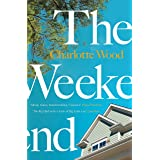 The Weekend: A Sunday Times 'Best Books for Summer 2021' (English Edition)