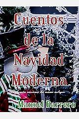 Cuentos de la Navidad Moderna: Diferentes versiones del mismo milagro. Versión Kindle