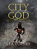 City of God (The Knights Templar Book 3)